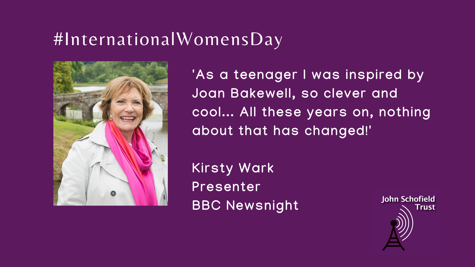 Kirsty Wark's inspirational woman for #IWD