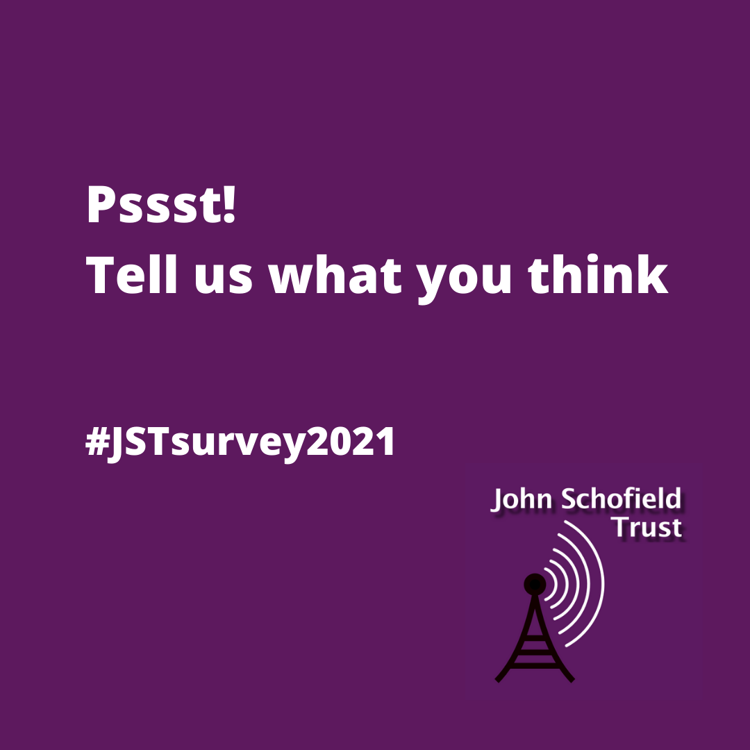 Purple square graphic with white text that reads 'Pssst! Tell us what you think #JSTsurvey2021'. It also has the Trust logo in the bottom right.